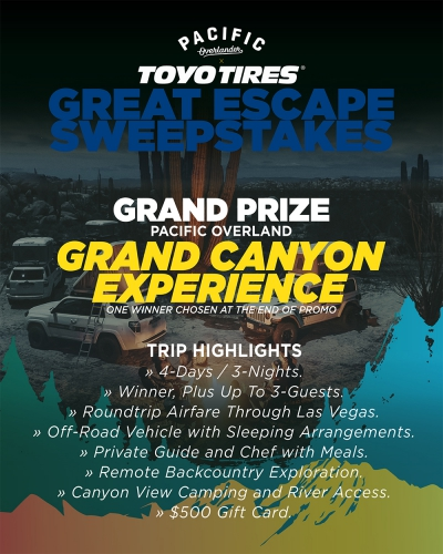 Toyo Tires Launches the Great Escape Sweepstakes to the Grand Canyon Enter for a Chance to Win at ToyoTires.com/Every-Terrain